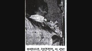 MAHALIA JACKSON HOW I GOT OVER LIVE