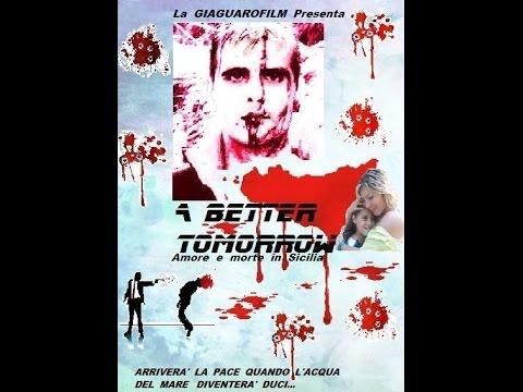 A BETTER  TOMORROW (Amore  e  morte  in  Sicilia)    film  completo