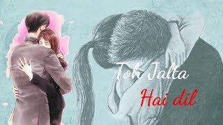 tumhe koi aur dekhe to jalta hai dil status||sad whatsapp status video||video for status