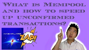 What is a Mempool and how to speed up unconfirmed transactions?