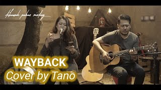 WAY BACK (DOCTOR JOHN OST PART 1) - SAFIRA K (LIVE ACOUSTIC COVER BY TANO)