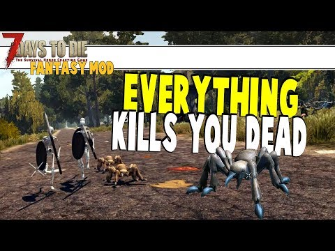 We Check Out Fantasy Mod And Everything Wants Us Dead | 7 Days To Die Fantasy Mod