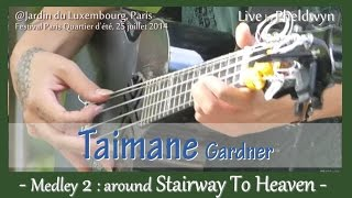 Taimane - Medley 2 : Stairway To Heaven - live@Jardin du Luxembourg (Paris), 25 juillet 2014