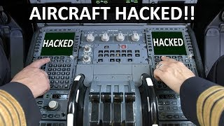 Can Aircraft be Hacked?!