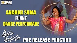 Anchor Suma Funny Dance Performance at Srirastu Subhamastu Pre Release Function - Filmyfocus.com