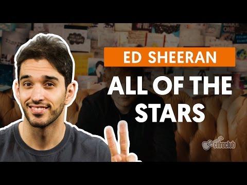 All Of The Stars - Ed Sheeran (aula De Violão)