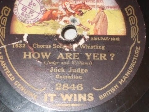 """How Are Yer"" Music Hall song Sung by Jack Judge The Winner 2846"