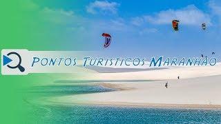 Pontos Turísticos Do Maranhão !!!