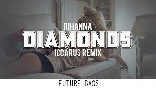 Baixar Rihanna - Diamonds (Iccarus Remix)