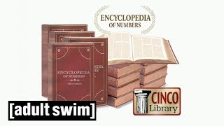 Encyclopedia of Numbers | Tim and Eric Awesome Show, Great Job! | Adult Swim