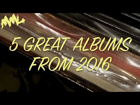 5 Great Albums from 2016