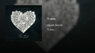 Ti amo (Veysel & Mozzik)
