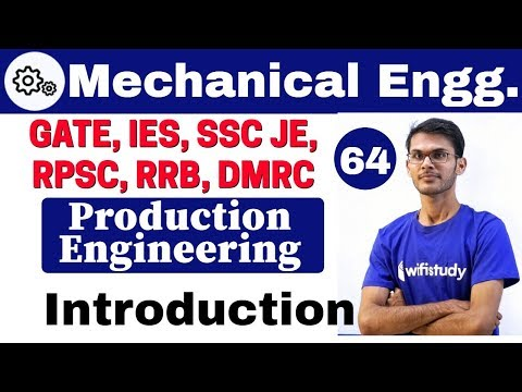 12:00 PM - Mechanical by Vishal Sir | Production Engineering | Introduction