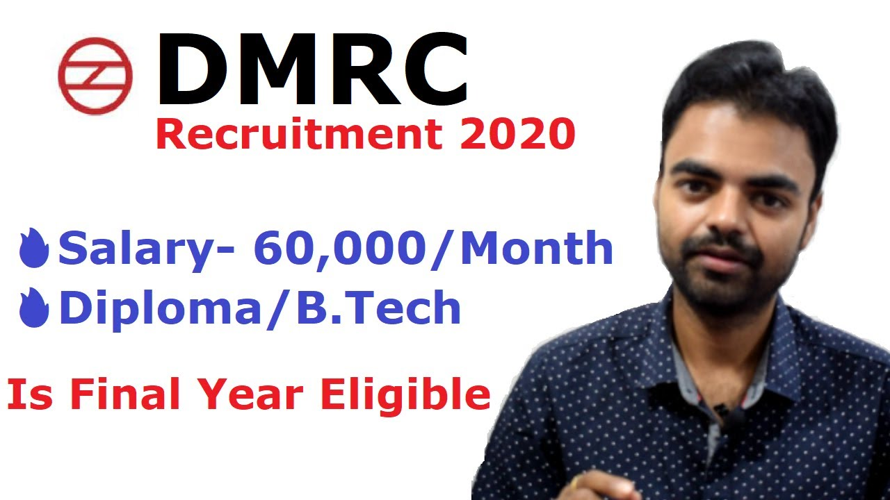 DMRC Recruitment 2020- Salary- 60,000 ITI/Diploma/B.Tech/CA | Latest Govt Jobs 2020