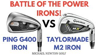 Ping G400 Iron v TaylorMade M2 Iron Head To Head