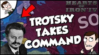 Trotsky Rules  the Soviet Union but its WW2 Hearts of Iron 4 HOI4 Mod Gameplay