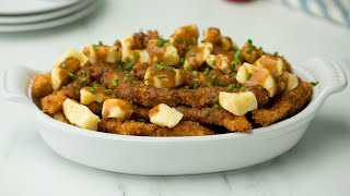 Chicken Fries Poutine • Tasty