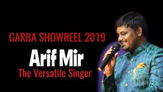ARIF MIR LIVE SHOWREEL  GARBA 2018