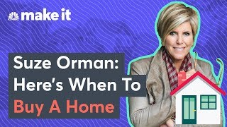 Suze Orman: Can You Afford To Buy A Home?