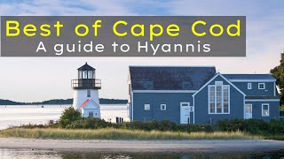 Cape Cod Massachusetts | Hyannis | Best Places To Visit New England