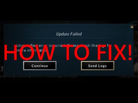 League Of Legends Update Failed FIX 2016 Patch 6.15 and up!