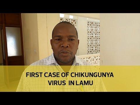 First case of Chikungunya virus in Lamu