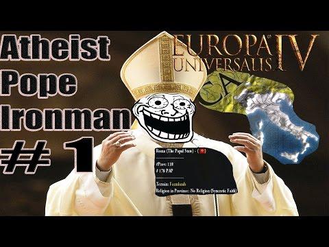 Eu4 Atheist Pope: Atheist Jihad! Part 1
