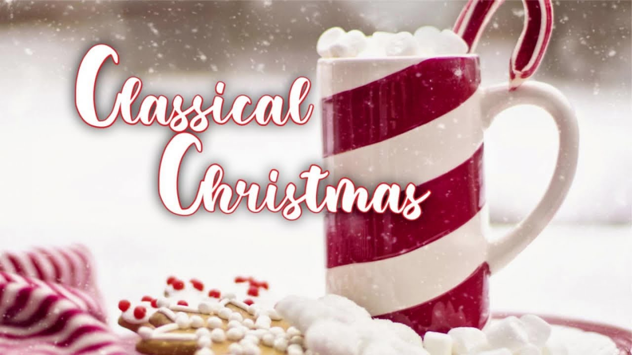 Classical Christmas - Traditional instrumental Christmas songs playlist - Relax music for Christmas
