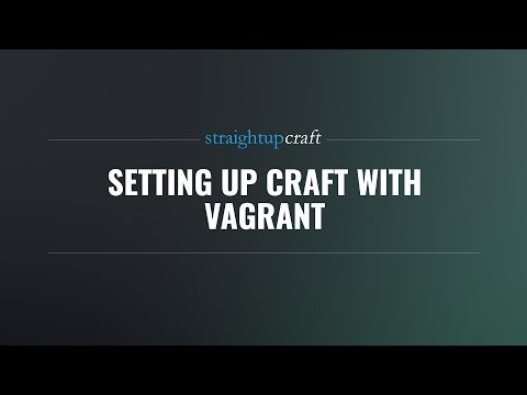 Setting up Craft with Vagrant