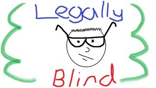 Legally Blind 9: Yes I Can!