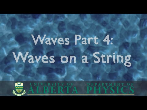 PHYS 146 Waves part 4: Waves on a String