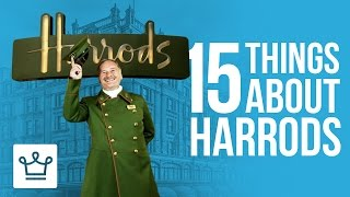 15 Things You Didn't Know About HARRODS