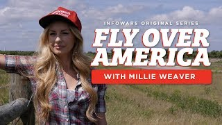 Fly Over America - Infowars' Original Series with Millie Weaver