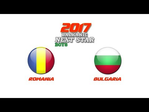 BALKANIC NEXT STAR 2017: Romania - Bulgaria
