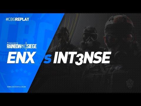 CBG Replay #22 - ENX E SPORTS vs INT3NSE E SPORTS - TOM CLANCY'S RAINBOW SIX SIEGE PS4