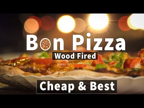 Bon Pizza: The Wood Fired Pizza