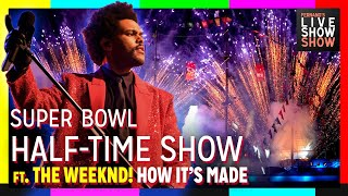 A WEEKND AT THE SUPERBOWL [HALFTIME SHOW 2021 REACTION & CRITIQUE]