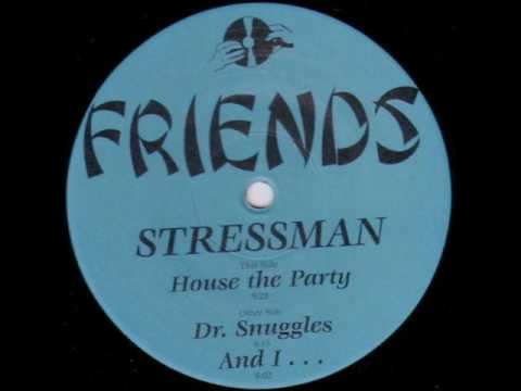 Stressman - House the party