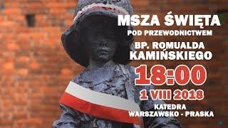 18:00 - Msza św. w intencji Powstańców Warszawskich - Na żywo