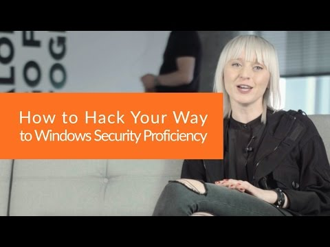 How to Hack Your Way to Windows Security Proficiency