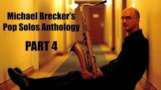 Michael Brecker's Pop Solos Anthology (Part 4)