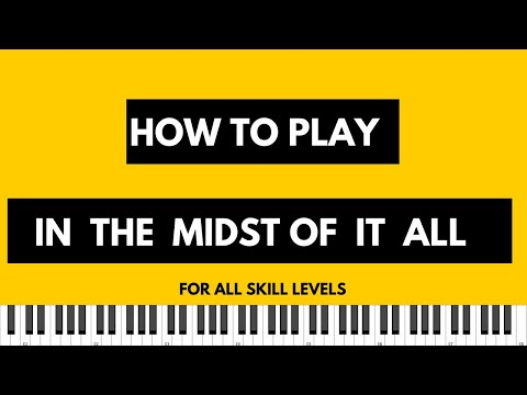 "How to Play ""In the Midst of It all"" 
