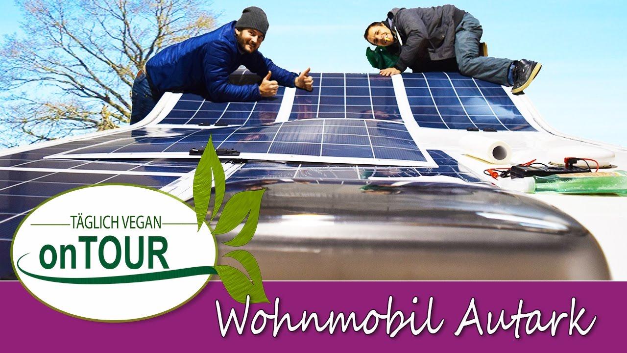 Wohnmobil Umbau Auf Autark Part 1 Self Sufficient Camper