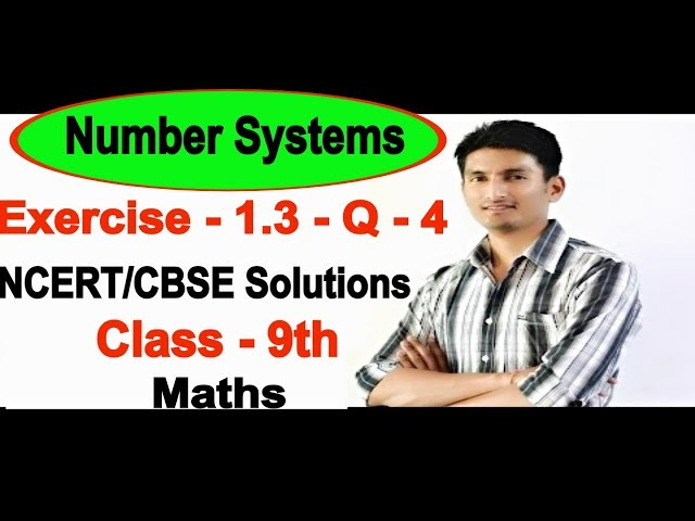 Chapter 1 Exercise 1.3 Question 4 - Number Systems class 9 maths - NCERT Solutions