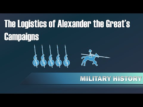 Logistics Of Alexander The Great In His Campaign