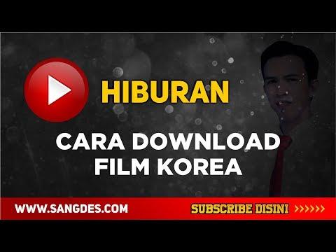 Cara Download Film Korea