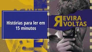 livro: REVIRAVOLTAS vol 1 - Histórias para ler em 15 minutos