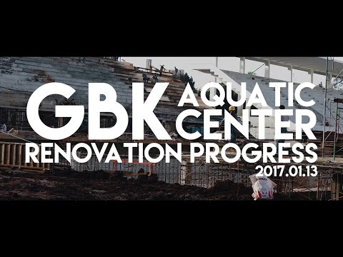 Gelora Bung Karno Aquatic Center Renovation Progress 14th of January 2017 [4K]