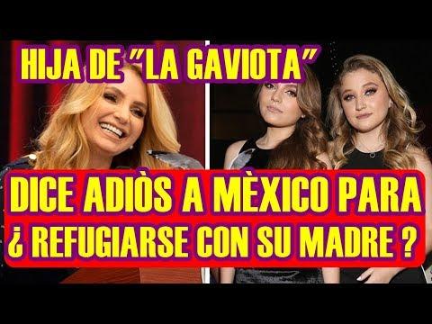 HIJA de LA GAVIOTA dice ADI�S a M�XICO para REFUGIARSE CON SU MADRE