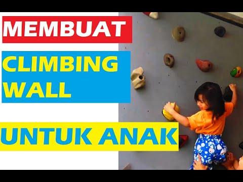 Membuat Climbing Wall Untuk Anak Make Climbing Wall For Kids Youtube